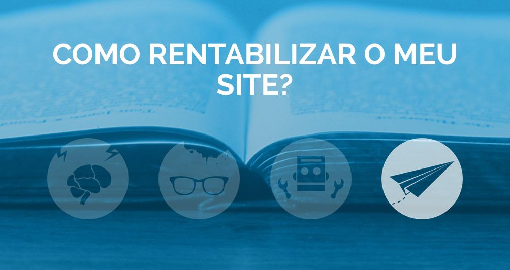 Como rentabilizar o meu site?