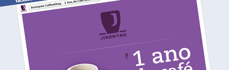 Jeronymo Coffee Shop | Campanha 1 Ano de Café Grátis